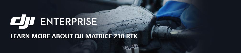 DJI Matrice 210 RTK